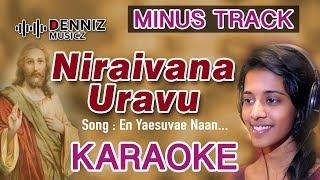 En Yaesuvae Karaoke | Niraivana Uravu | Priyanka Super Singer | Latest Tamil Christian Song