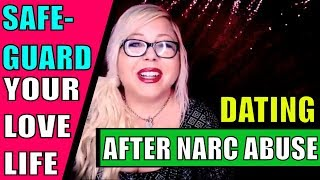 Dating after abuse.  Dating after a narcissist