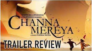Channa mereya (trailer review) ninja  | amrit mann | payal rajput | dainik savera