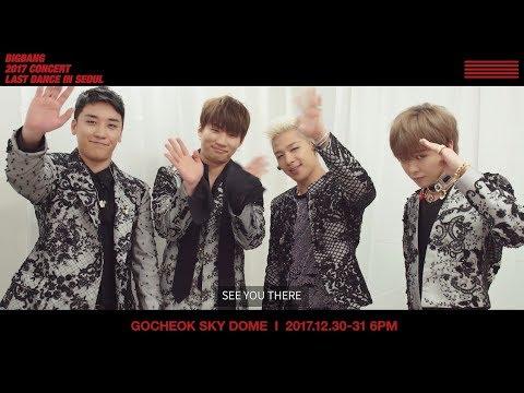 BIGBANG 2017 CONCERT 'LAST DANCE' IN SEOUL MESSAGE FROM BIGBANG