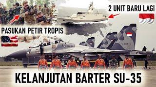 KELANJUTAN BARTER SU 35 DIUNGKAP, PASUKAN PETIR TROPIS AS di SUMATERA, 2 KAPAL BARU PC 60M TNI AL