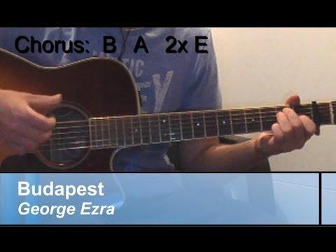 Guitar Lesson Budapest George Ezra Easyoriginal Chords Youtube