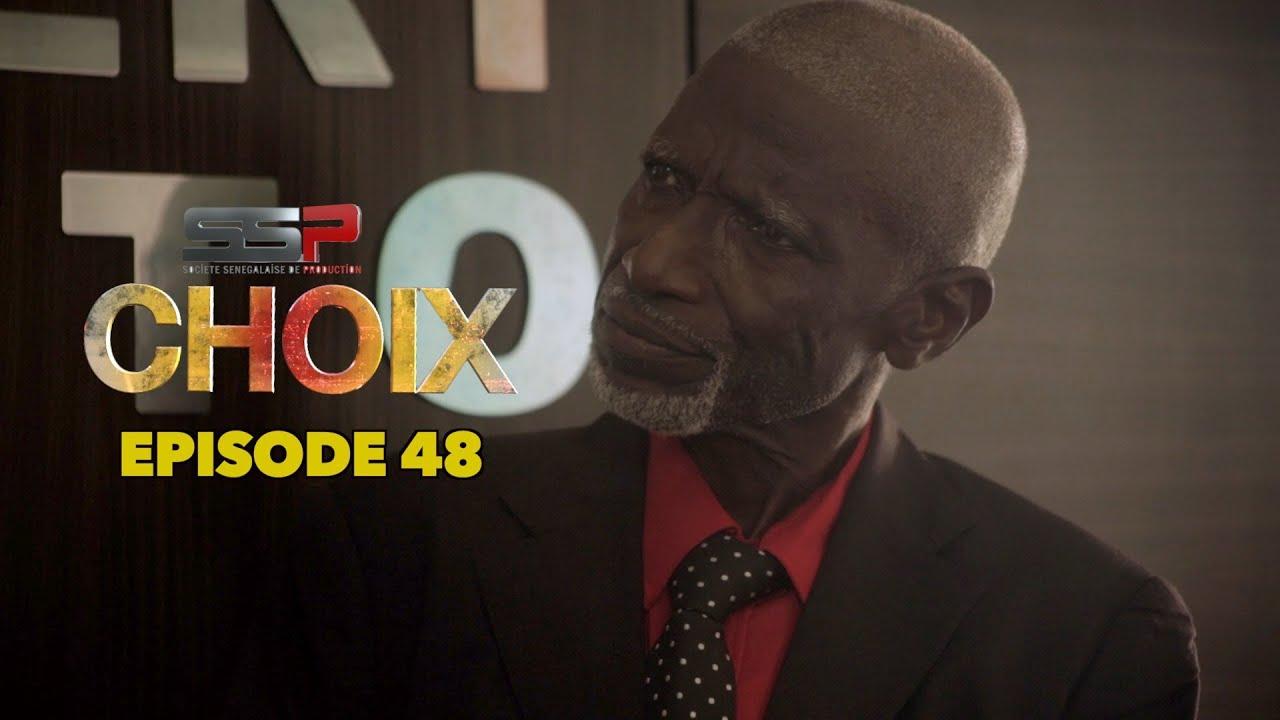 Download CHOIX - Saison 01 - Episode 48 - 31 Mai 2021