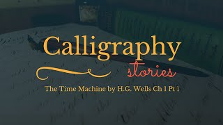 Spencerian Calligraphy: The Time Machine Ch 1 Pt 1