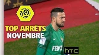 Top arrêts Ligue 1 - Novembre 2016/2017