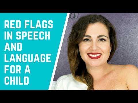 Red flags in Speech and Language for a Child