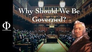 Total Philosophy: Why should we be governed? - Thomas Hobbes