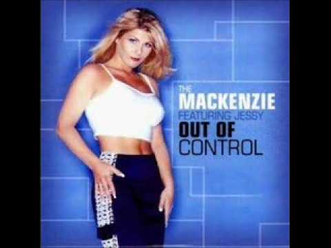 The Mackenzie Feat. Jessy - Out Of Control