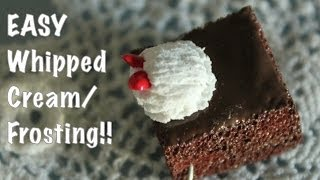 Clay Basics: Easy Whipped Cream/frosting!