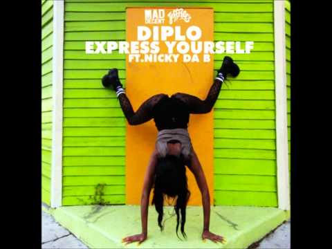 Diplo feat Nicky Da B  Express Yourself