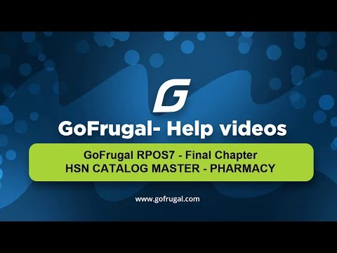 Mapping HSN code & GST rate under 15mins for all your Drugs in GoFrugal RPOS7| HSN Catalog Master