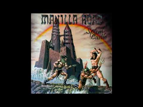 Manilla Road - Spiral Castle (Full Album)