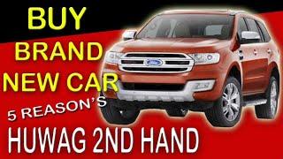 BUMILI ng Bagong Kotse. BUY Brand new Car. Huwag second hand.