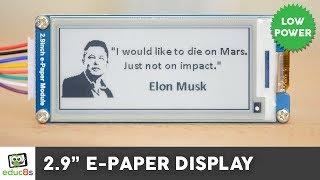 ESP32 E-Paper Display Review ( Waveshare 2.9'')