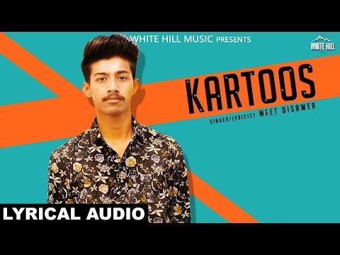 Kartoos (Lyrical Audio) Meet Disawer   Releasing on 12th May   White Hill Music