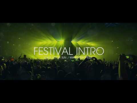 Festival Opener Intro (Dj Intro)