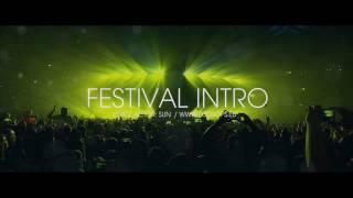 festival opener intro dj intro