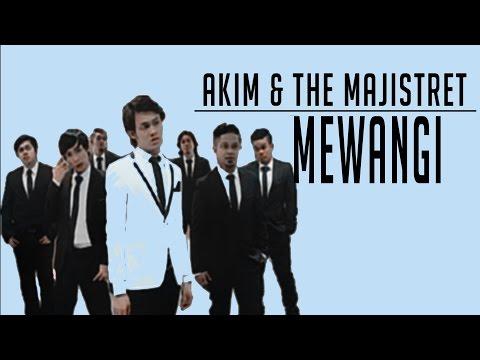 [Lirik Video] Akim & The Majistret - Mewangi
