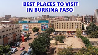 10 Best Places to Visit in Burkina Faso