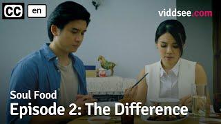 Soul Food - Episode 2: The Difference // Viddsee Originals
