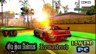 Gta San Andreas ENB for low end pc V 1,0 +Bonus