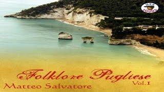 Matteo Salvatore - Folklore Pugliese Vol.1 [full album]