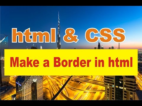 how to create a border in html by css   make a website by html and css