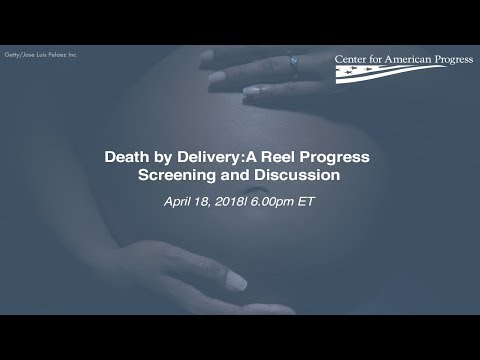 Death by Delivery: A Reel Progress Screening and Discussion