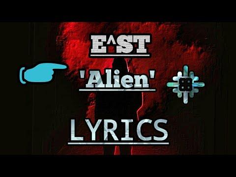 E^ST - Alien (Lyrics) | EST