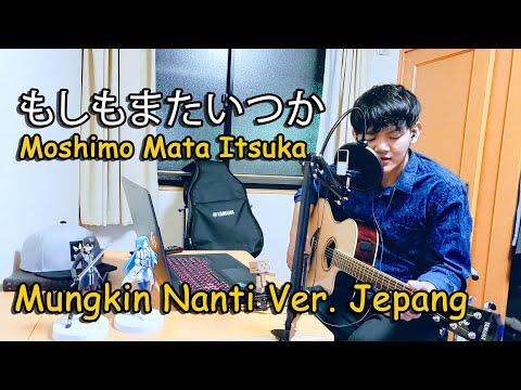 もしもまたいつか - Moshimo Mata Itsuka (Mungkin Nanti) - Feat Ariel Nidji Cover By Rudi Haru