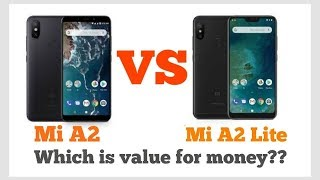 |Xiaomi mi A2 lite Vs mi A2| |Best vs Best| |Which is Value for money|