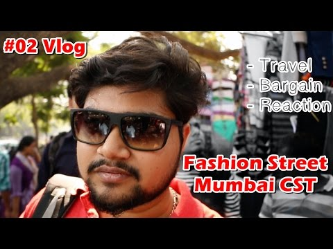 Fashion Street Mumbai CST (Dec 2016) | #02 Vlog - Part 1 0f 2