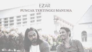 Ezzar - Puncak Tertinggi Manusia