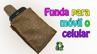 62. DIY FUNDA PARA MOVIL-CELULAR (RECICLAJE DE PIEL-CUERO O PIEL SINTÉTICA)