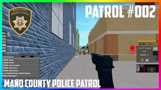 ROBLOX | MANO COUNTY SHERIFF'S OFFICE PATROL #002 | NUMEROUS ARRESTS