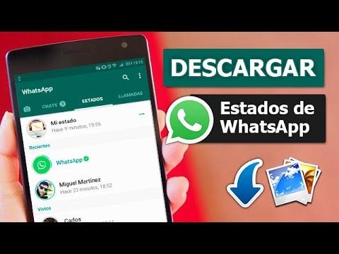 Como Descargar Las Fotos y Videos De Los Estados De WhatsApp Facilmente En Android