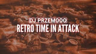 Dj Przemooo - RETRO TIME IN ATTACK ⛔ RETRO 2000-2003 ⛔ EKWADOR MANIECZKI ⛔ PUMPINGLAND ⛔🤯😱❤🍀🔥