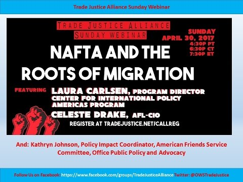 NAFTA and the Roots of Migration 4/30/17