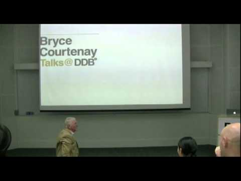 Bryce Courtenay Talks @ DDB // Part 3