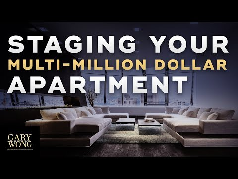 Guide To Staging Your Multi-million Dollar Apartment