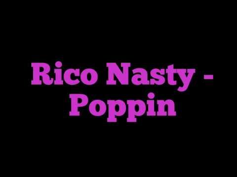 Rico Nasty - Poppin Lyrics