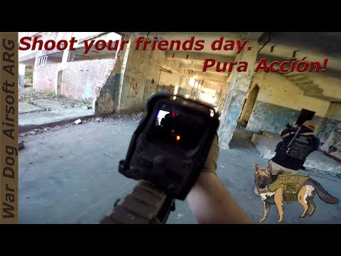 Airsoft Argentina / Shoot your friends day. Pura Acción!