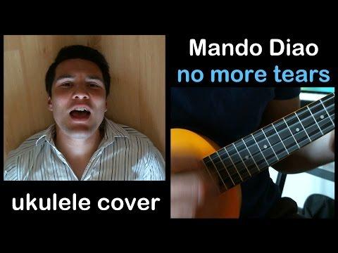 [No more tears - Mando Diao] ukulele cover by David Schram