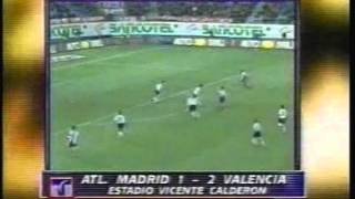 1999 (December 12) Atletico Madrid 1- Valencia 2 (Spanish La Liga)