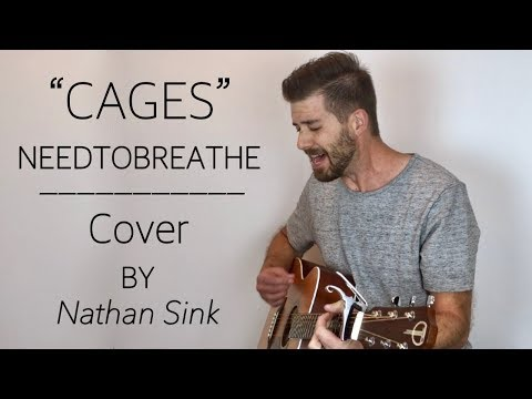 Cages NEEDTOBREATHE - Cover