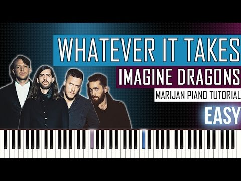 How To Play: Imagine Dragons - Whatever It Takes | Piano Tutorial EASY