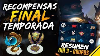 RECOMPENSAS FINAL de TEMPORADA y resumen WORLDS día 3 | Noticias League Of Legends LoL