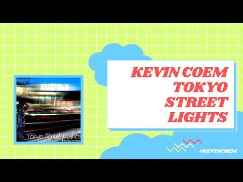 Kevin Coem // Tokyo Street Lights (MUSIC VIDEO)