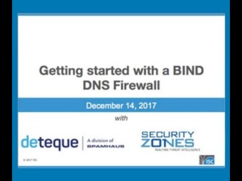ISC - Spamhaus Webinar It's time to try a DNS Firewall December 14, 2017