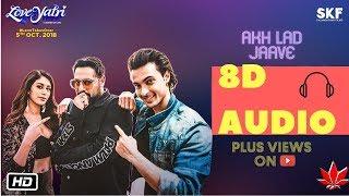 8D Sangeet |  Akh Lad Jaave With 360 Sound | Loveyatri | Aayush S | Warina H |Badshah,Jubin N